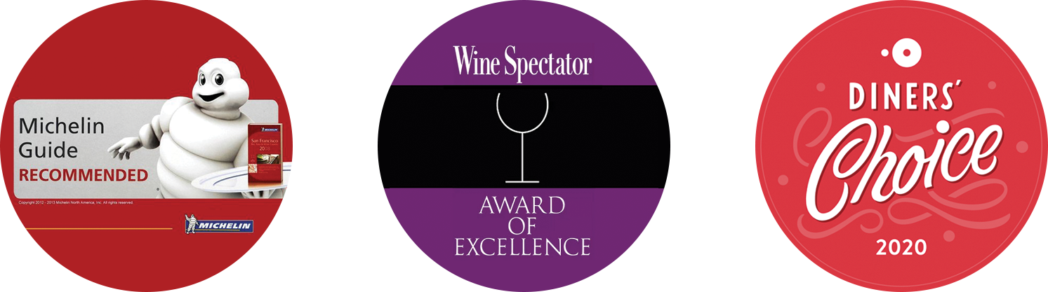 Michelin Guide Recommended | Wine Spectator Award of Excellence | OpenTable Diner's Choice 2020